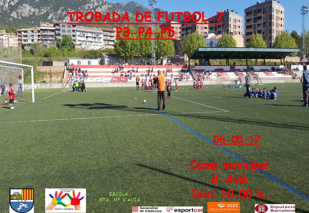 Cartell Trobada escolar futbol-7 P4-P5 16-17 Avià 6-5-17